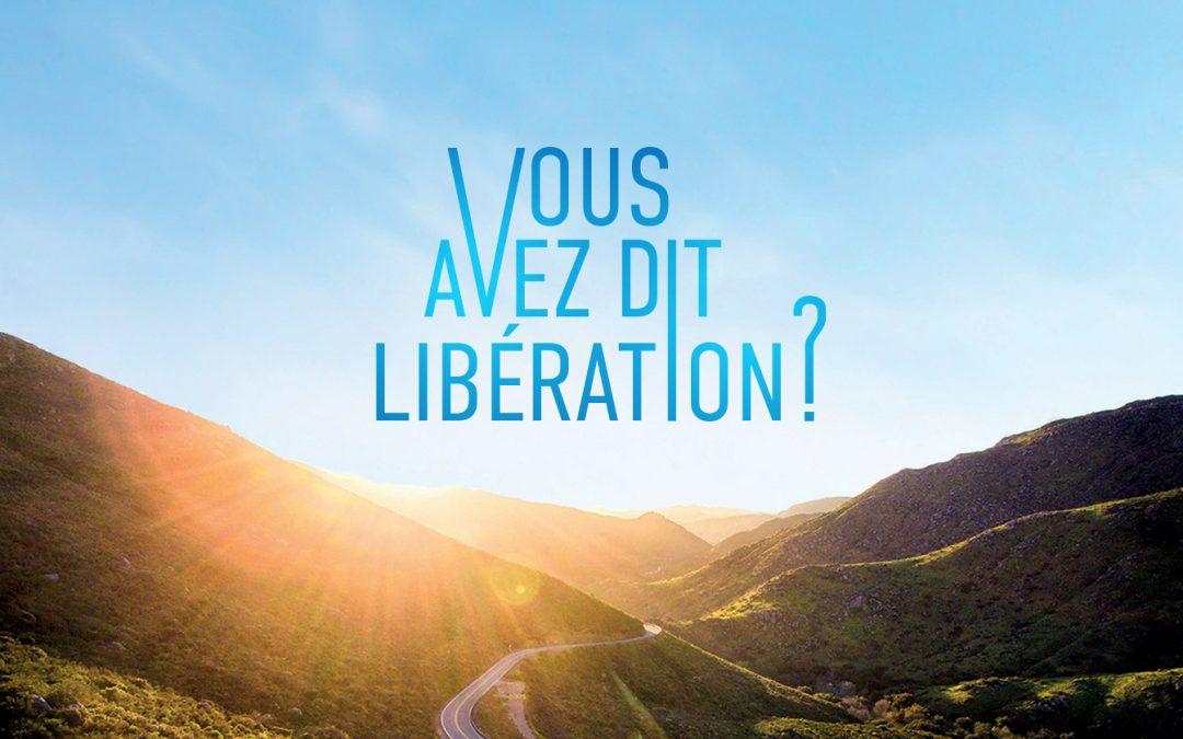 Documentaire «Vous avez dit libération ?»
