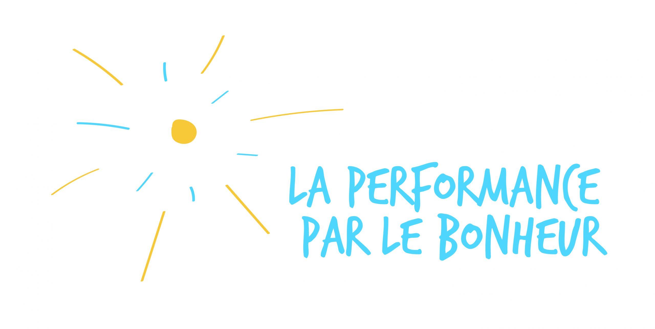 La performance par le bonheur
